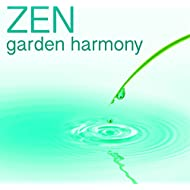 Zen Garden Harmony - Positive Vibrations to Find Your Spiritual Path, Buddhist Music