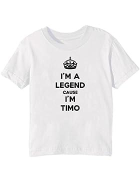 I'm A Legend Cause I'm Timo Bambini Unisex Ragazzi Ragazze T-Shirt Maglietta Bianco Maniche Corte Tutti Dimensioni...