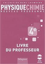 Physique Chimie 4e - Livre du professeur (1DVD) de Véronique Brazy