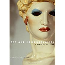 Art and Homosexuality: A History of Ideas