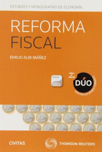 Reforma Fiscal (Papel e-book) (Economía - Estudios)