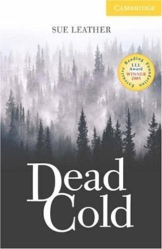 Dead Cold Level 2 Elementary/Lower Intermediate Book with Audio CDs (2) Pack (Cambridge English Readers) by Sue Leather (2007-01-29)