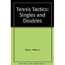 Tennis Tactics: Singles and Doubles
