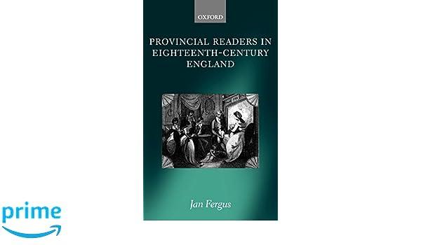 provincial readers in eighteenth century engl and fergus jan