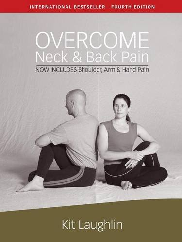 Overcome neck & back pain, 4th edition por Kit Laughlin