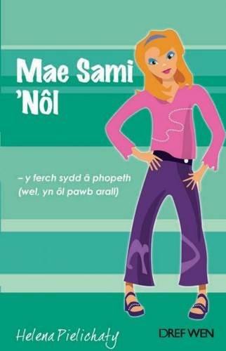 Cyfres Clwb Rol Ysgol: 6. Mae Sami 'Nol