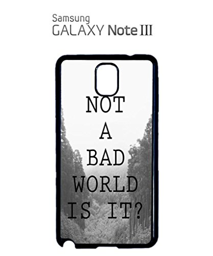 Not a Bad World is it CoolFunny Hipster Swag Mobile Phone Case Back Cover Coque Housse Etui Noir Blanc pour for Samsung Note 3 White Blanc