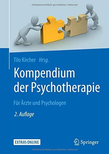 Kompendium der Psychotherapie: Für Ärzte und Psychologen