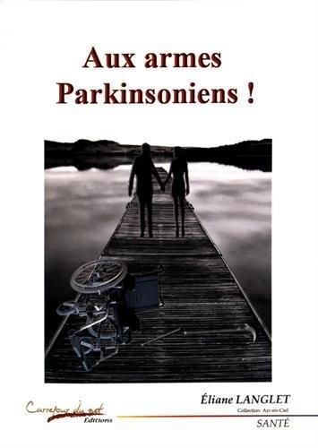 Aux armes, Parkinsoniens !