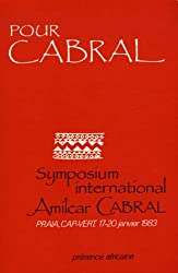 Pour Cabral : Symposium International Amílcar Cabral