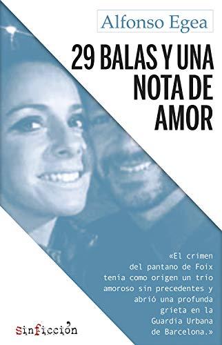 29 balas y una nota de amor (sinficción nº 1)