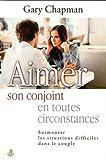Aimer son conjoint en toutes circontances