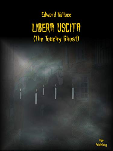 Touchy Ghost) (Italian Edition) ()