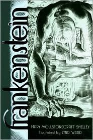 Frankenstein: Or the Modern Prometheus by Lynd Ward Mary Shelley (2010-08-02)