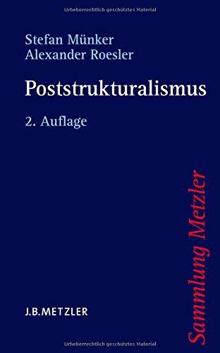 Poststrukturalismus (Sammlung Metzler)