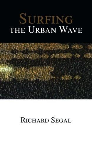 Surfing the urban wave