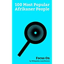 Focus On: 100 Most Popular Afrikaner People: Charlize Theron, Sasha Pieterse, Oscar