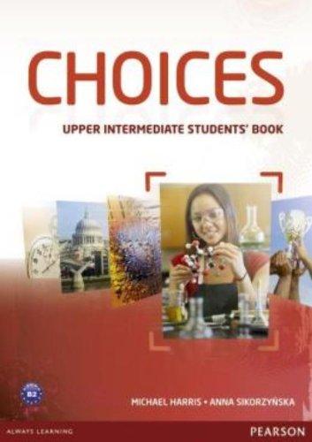 Choices. Upper intermediate. Student's book. Con espansione online. Per le Scuole superiori