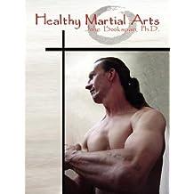 Healthy Martial Arts