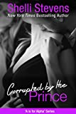 Corrupted by the Prince (A is for Alpha Book 5)