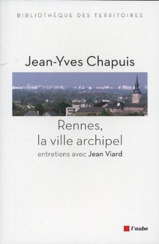 Rennes, la ville archipel