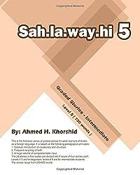 Sahlawayhi 5: Graded Stories - Intermediate: Volume 5 (Sahlawayhi Graded Stories)