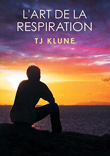L'Art de la Respiration par Tj Klune