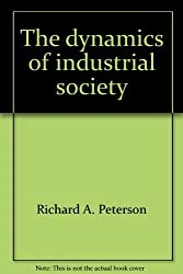 The dynamics of industrial society