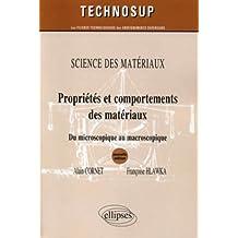 Propriété & comportements des matériaux sciences des materiaux niveau B
