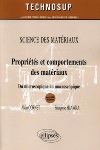 Proprit & comportements des matriaux sciences des materiaux niveau B