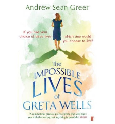 Portada del libro [(The Impossible Lives of Greta Wells)] [ By (author) Andrew Sean Greer ] [September, 2014]