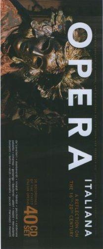 Opera Italiana - A Reflection on the 16th-20th Century