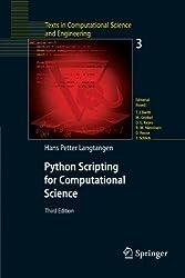 Python Scripting for Computational Science (Texts in Computational Science and Engineering) by Hans Petter Langtangen (2009-12-09)