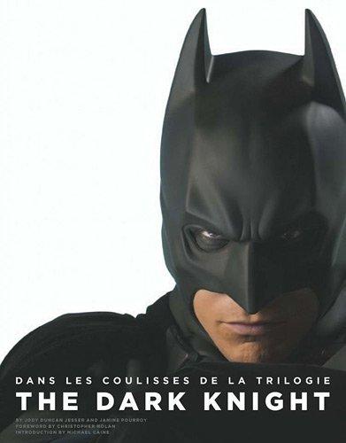 Batman : Dans les Coulisses de la Trilogie Dark Knight