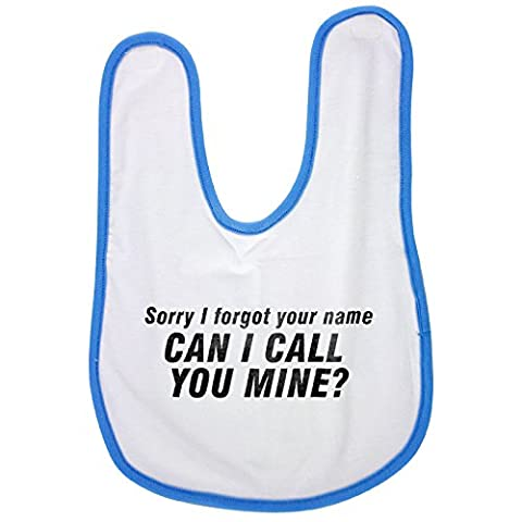 Blue baby bib with Sorry I forgot your name can I call you mine :::1440