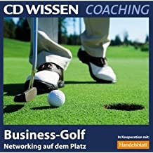 CD WISSEN Coaching - Business-Golf. Networking auf dem Platz, 2 CDs