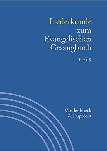Handbuch zum Evangelischen Gesangbuch: Liederkunde zum Evangelischen Gesangbuch. Heft 9: Bd. 3/9 (Religionsunterricht Primar, Band 3)