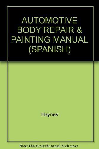 AUTOMOTIVE BODY REPAIR & PAINTING MANUAL (SPANISH)