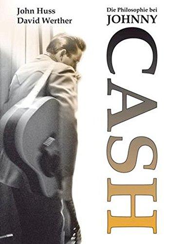 Die Philosophie bei Johnny Cash