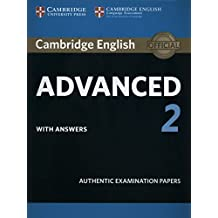 Cambridge English Advanced 2 Student's Book with answers: Authentic Examination Papers (CAE Practice Tests)