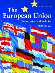 The European Union 8th Edition Hardback: Economics and Policies