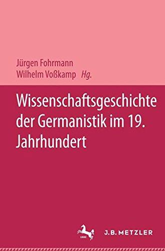 Wissenschaftsgeschichte der Germanistik im 19. Jahrhundert