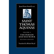 Saint Thomas Aquinas V1: The Person and His Work