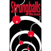 Strungballs