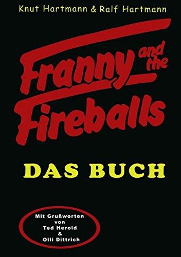 Preisvergleich Produktbild Franny and the Fireballs: Das Buch