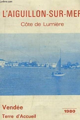 L'aiguillon-sur-mer, côte de lumière. vendée, terre d'accueil.