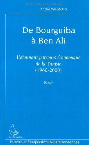 De Bourguiba à Ben Ali : L'étonnan...