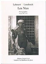 Les nus - Photographies, Tunisie 1904-1914 de Rudolf Lehnert
