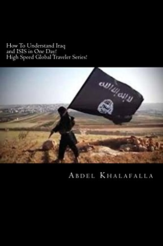how-to-understand-iraq-and-isis-in-one-day-high-speed-global-traveler-series-how-to-understand-iraq-