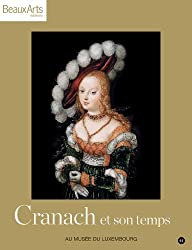Cranach et son temps